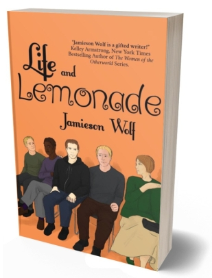 "ID, book cover: Orange background with four men and one woman sitting in a waiting room, looking worried. Text reads: Life and Lemonade, Jamieson Wolf. With a quotation that reads: ""Jamieson Wolf is a gifted writer!"" Kelly Armstrong, New York Times Bestselling Author of The Women of the Otherworld Series"