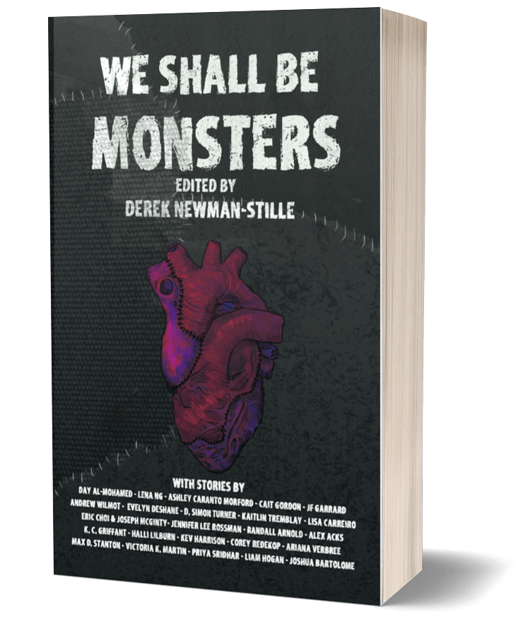 Book cover: A stitched heart against a black stitched background. Title: We Shall Be Monsters, Edited By Derek Newman-Stille.