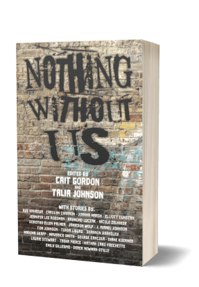 "ID: Graffiti wall with ""Nothing Without Us"" spray painted in black. The list of editors and authors is included in the text of this page."