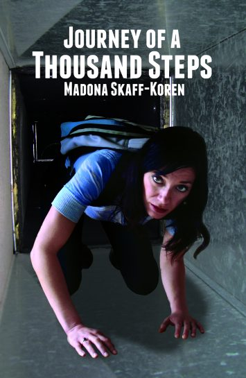 Cover photo of Journey of a Thousand Steps, by Madona Skaff-Koren.