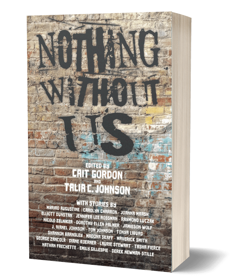 Book cover of Nothing Without Us: A russet brick wall with faded tan, aqua, white, and yellow paint. Spray-painted in bold are the words Nothing Without Us.
