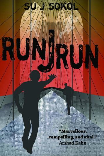 "Book cover: Two men are running on a bridge under a red sky. Text reads: Su Sokol, Run J Run. ""Marvellous, compelling, and vital."" Arshad Kahn"