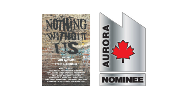 ID: Book cover of Nothing Without Us and the Aurora Award Nominee logo