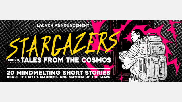 ID: Banner for the launch announcement of Stargazers (micro) Tales from the Cosmos. A woman in a space suit, holding a scanning device, enters a hatch and it looks like electric activity is all around her.